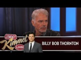 Billy Bob Thornton on Jimmy Kimmel Live PART 1