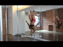 Pole Dance Move- Secretary Sit