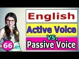 66. Английский АКТИВНЫЙ ЗАЛОГ ПАССИВНЫЙ ЗАЛОГ ACTIVE VOICE PASSIVE VOICE