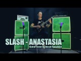 Slash - Anastasia (Guitar Cover by Davyd Pomytkin (NVDREC))