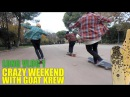 CRAZY LONGBOARD WEEKEND WITH GOAT TEAM!