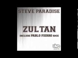 Steve Paradise - Zultan (Pablo Fierro Remix)