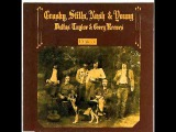 Crosby Stills, Nash and Young - Our House (original)