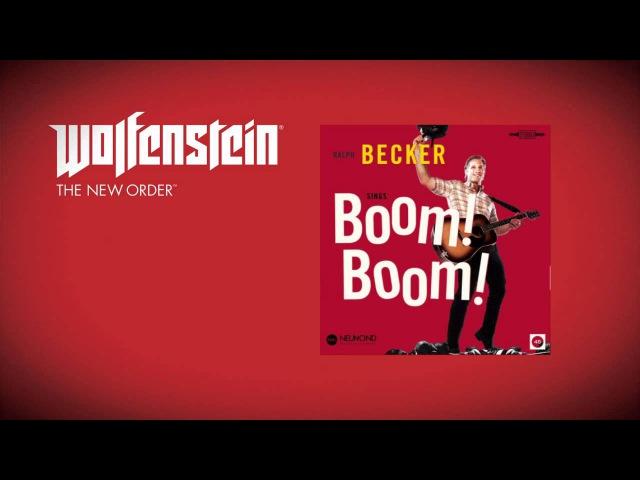 Wolfenstein: The New Order (Soundtrack) - Ralph Becker - Boom! Boom!