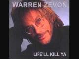 Warren Zevon - Don't Let Us Get Sick
