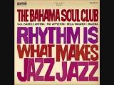 Bahama Soul Club Feat. Pat Appleton - Late Night Bossa