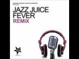 Jazz Juice - Fever (Pagany Jazzy Mix)