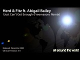 Herd &amp Fitz Feat. Abigail Bailey - I Just Can't Get Enough (Freemasons Remix)