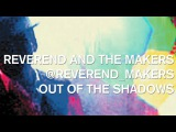 Reverend And The Makers - Out Of The Shadows