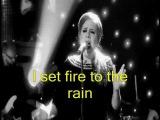 ADELE - Set Fire To The Rain HD- Video Lyrics (Legendado em Ingl