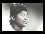 Mahalia Jackson - Leaning on the Everlasting Arms