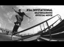 XSA INVITATIONAL skateboarding official movie