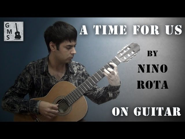 A TIME FOR US guitar cover - by Nino Rota (from Romeo and Juliet), performed by Alexander Chuyko