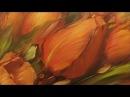 Красные тюльпаны. Мастер-класс Олега Буйко. Red tulips. Master class by Oleg Buyko