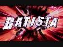 RWK - Batista Entrance Video