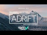 Palladium &amp Van Snyder ft. Bianca Varela - Adrift (Enyo &amp Mario Ayuda Remix)