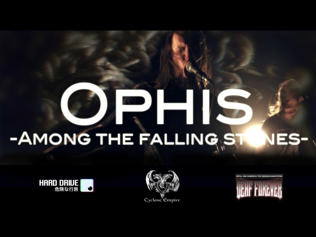 OPHIS Among The Falling Stones OFFICIAL VIDEO