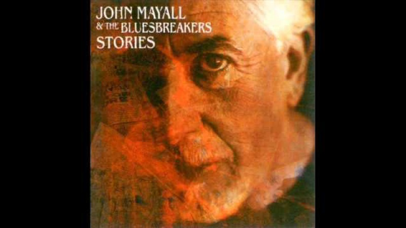 John Mayall and The Bluesbreakers- Mists Of Time - Stories