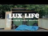 DJ Oguretz — Lux Life (feat. Killy Cakes & Katya Sambuca)
