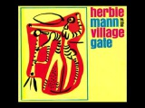 Herbie Mann At The Village Gate - Summertime (Sublime - Doin' Time Sample)