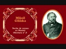 Mijaíl Glinka - Obertura española nº 2 «Noche de verano en Madrid» (1851)