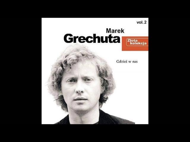 Marek Grechuta Dni których nie znamy