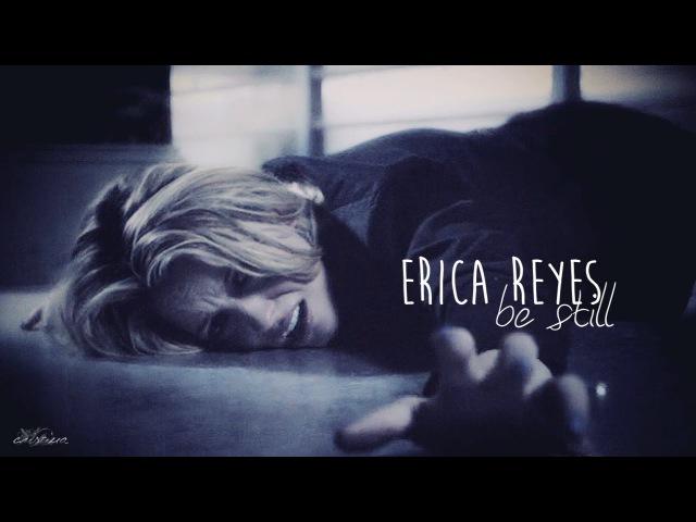 Erica reyes • be still [goodbye]