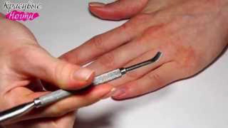 Подготовка ногтей к нанесению гель лака - СЕКРЕТЫ, ПОДСКАЗКИ, МЫСЛИ