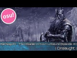 osu! - Bal-Sagoth - The Obsidian Crown Unbound (Episode IX) Onslaught - Played by Doomsday