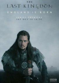 Последнее королевство / The Last Kingdom (Сериал 2015)