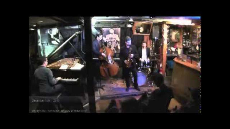 Dmitry Baevsky Quartet Live at Smalls 2013