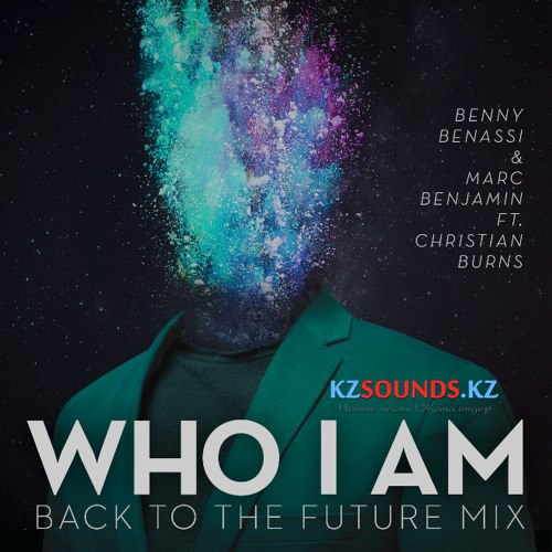 Benny Benassi & Marc Benja - Who I Am (Back To The Future Mix)