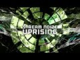 Stream Noize - Uprising (Teaser)