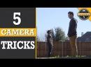 Quick Tips 5 Easy Camera Tricks