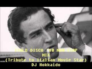 DISCO '80-ITALO DISCO '80 NON-STOP MIX- (TRIBUTE TO ITALIAN MOVIE STAR) DJ HOKKAIDO