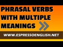 Webinar - English Phrasal Verbs with Multiple Meanings