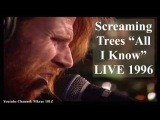 Screaming Trees All I Know Live (Mark Lanegan &amp Josh Homme)