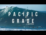 PACIFIC GRADE (Beautiful waves)