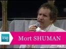 Mort Shuman Sorrow (version française officielle live)