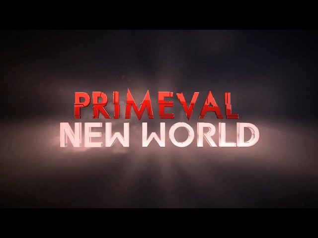 Primeval New World (1 season) - It's My Life