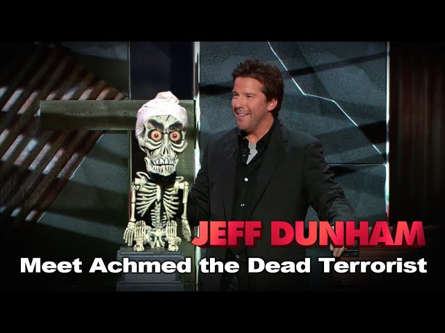Meet Achmed the Dead Terrorist | Spark of Insanity | JEFF DUNHAM
