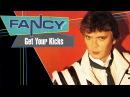 Fancy - Get Your Kicks 1985 Full Album