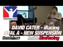 iRacing David Cater Oval A Car New Suspension Tips @ iRace4Life