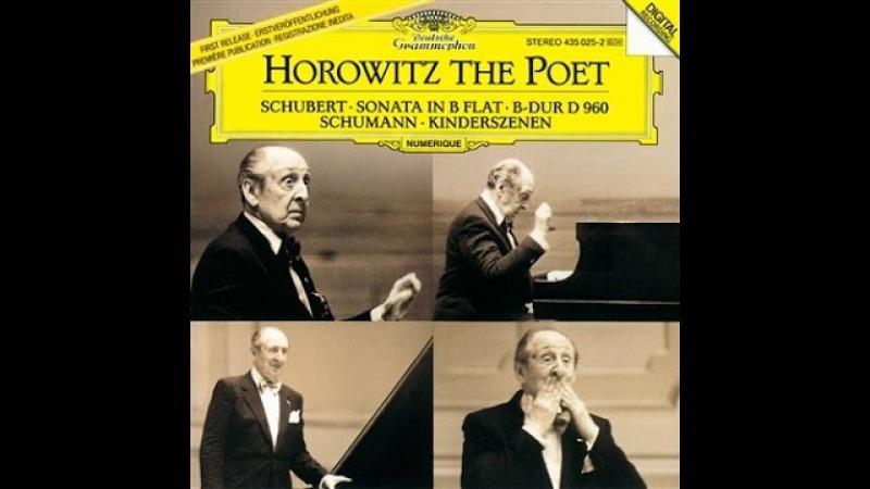 Horowitz - Schubert: Piano Sonata, D 960 Schumann: Kinderszenen