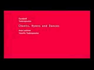 Gurdjieff Anja Lechner Vassilis Tsabropoulos Chants, Hymns and Dances