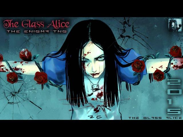 The Enigma TNG - The Glass Alice