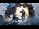 Titanfall - Кинематографический трейлер