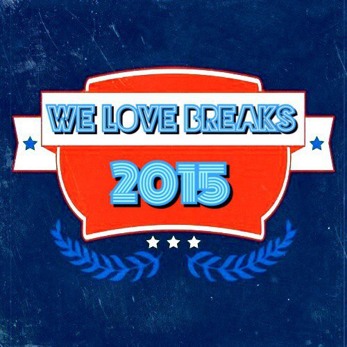 We Love Breaks - PrOxY DJ Guest mix (2014-2015)