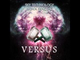 Sky Technology vs Nova Fractal - Dark Energy (Versus Mix) (146 BPM)