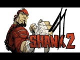 Прохождение Shank 2 - 1 Эпизод (Тёмная дорога домой) от Pannix